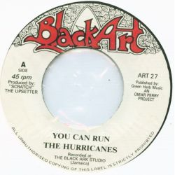 The Hurricanes  / The Upsetters - You Can Run / You Can Dub - 7""