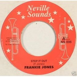 Frankie Jones  - Step It Out / Rasta Children - 7""