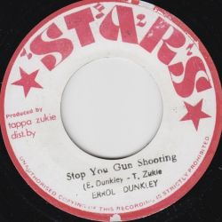 Errol Dunkley - Stop You Gun Shooting - 7""