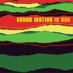 Sound Iration - Sound Iration In Dub - Reissue