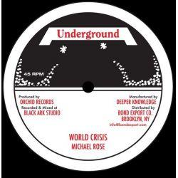 "Michael Rose - World Crisis  - 10"""