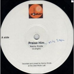 Kenny Knots - Praise Him / Only Jah - 10""