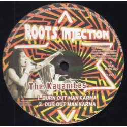 The Kayanites - Burn Out Man Karma + Hold Your Temper - 10""