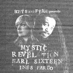 """Earl Sixteen / Inés Pardo - Mystic Revelation - 12"""""""