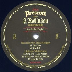Adam Prescott / J. Robinson  / Michael Prophet - Give Love - 12""