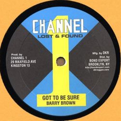 """Barry Brown / Little John - Got To Be Sure / Working Woman - 10"""""""
