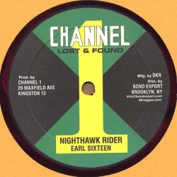 Earl Sixteen - Nighthawk Rider / Music Machine - 10""