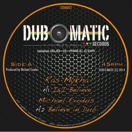 Ras Mykha, Lucadread, Michael Exodus – I & I Believe - 12''