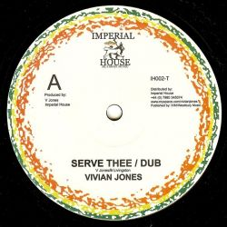 Vivian Jones - Serve Thee / Live Hate - 10""