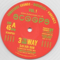 Conscious Sounds / The Disciples  / Vibronics - Safari Dub - 10""