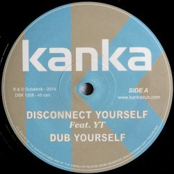 Kanka ‎– Disconnect Yourself / Ghost Of Dub  - 12''