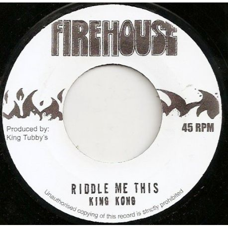 King Kong - Riddle Me This - 7""