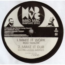 Rod Taylor / Jah Zebi / Social Living Sounds ‎– Make It Work / Power Of The Trinity - 12''
