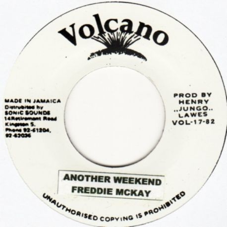 Freddie McKay - Another Weekend - 7""