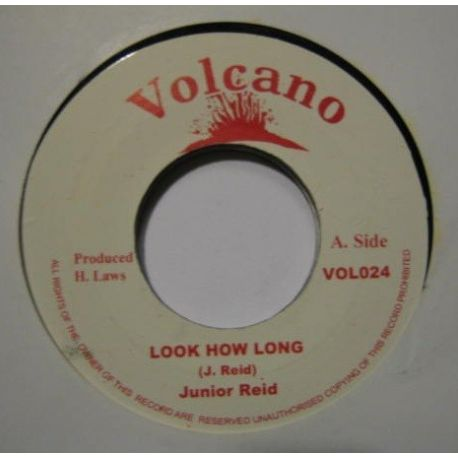 Junior Reid - Look How Long - 7""