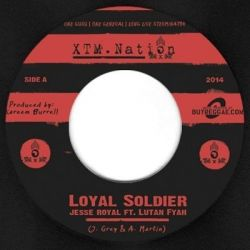 Jesse Royal / Lutan Fyah - Loyal Soldier - 7""