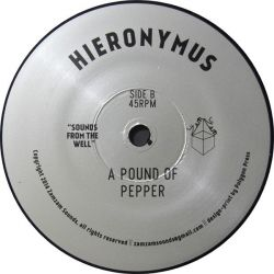 """Hieronymus - Silk Road / A Pound Of Pepper - 7"""""""