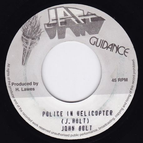 John Holt - Police In Helicopter - 7""
