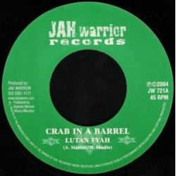 Lutan Fyah - Crab In A Barrel - 7""