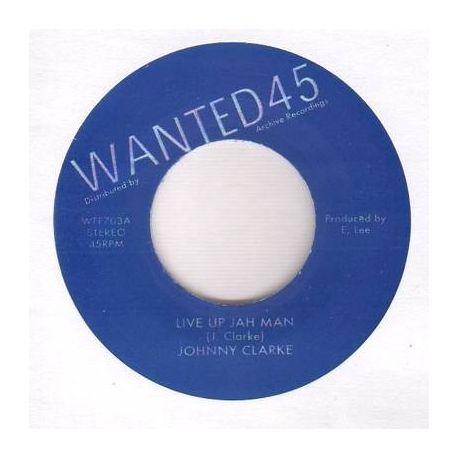 Johnny Clarke / King Tubby - Live Up Jah Man / Live Up Jah Man Version - 7""