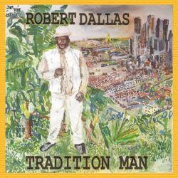 Robert Dallas - Tradition Man - LP