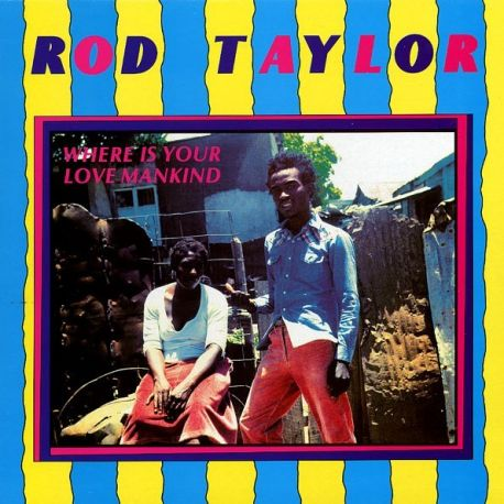 Rod Taylor - Where Is Your Love Mankind - LP