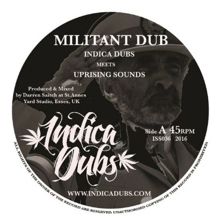 Indica Dubs / Uprising Sounds - Militant Dub - 7""
