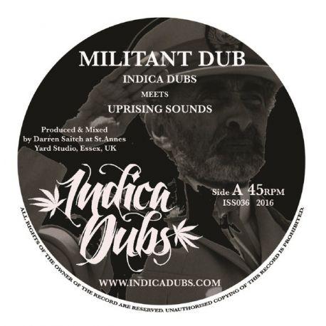 "Indica Dubs / Uprising Sounds - Militant Dub - 7"""