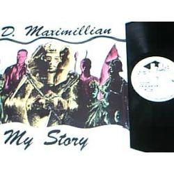 D. Maximillian - My Story - LP