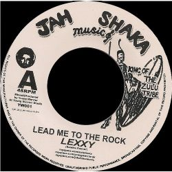 Lexxy & Young Warrior - Lead Me To The Rock - 7""