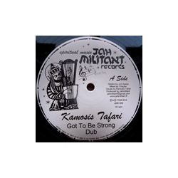 Kamosis Tafari , Chazbo - Got To Be Strong , Digua - 12""