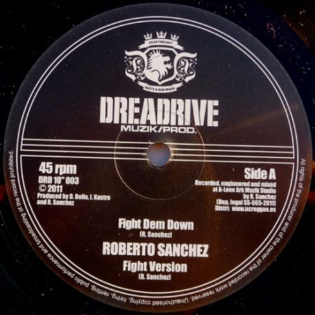 Roberto Sanchez - Fight Dem Down - 10""