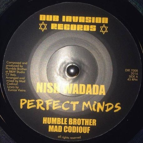 "Nish Wadada / Humble Brother / Mad Codiouf - Perfect Minds  - 7"""