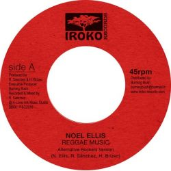 Noel Ellis - Reggae Music (Alternative Rockers Version) - 7""