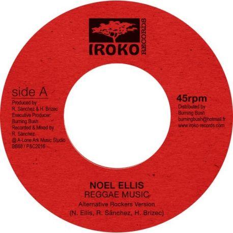 """Noel Ellis - Reggae Music (Alternative Rockers Version) - 7"""""""