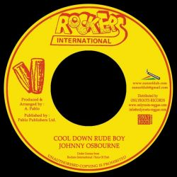 Johnny Osbourne / Augustus Pablo - Cool Down Rude Boy / Version - 7""