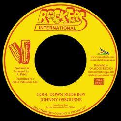 """Johnny Osbourne / Augustus Pablo - Cool Down Rude Boy / Version - 7"""""""