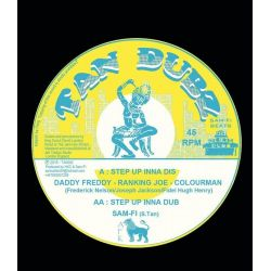 Daddy Freddy / Ranking Joe / Colour Man /  - Step Up Inna Dis / Delta Skank - 10""