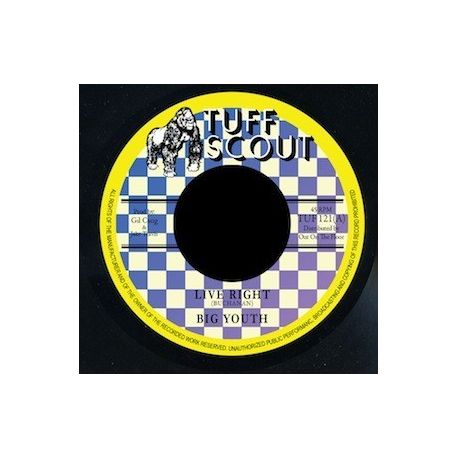 Big Youth / Tuff Scout All Stars - Live Right - 7""