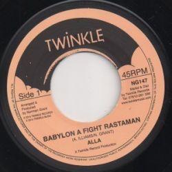 "Alla  - Babylon A Fight Rastaman - 7"""