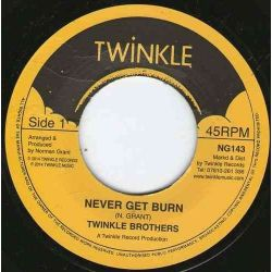"""Twinkle Brothers - Never Get Burn  - 7"""""""