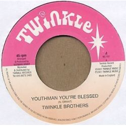 Twinkle Brothers - Youthman You're Blessed - 7""