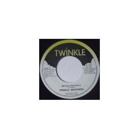 Twinkle Brothers - Human Injustice - 7""
