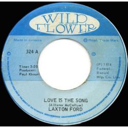 Laxton Ford - Love Is The Song - 7""