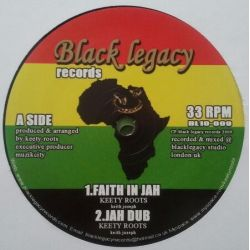 Keety Roots - Faith In Jah , Live And Let Live - 10""
