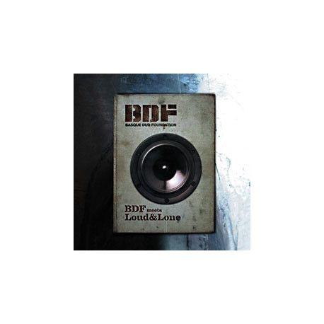 Basque Dub Foundation - BDF meets Loud&Lone - LP