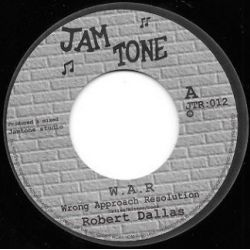 Robert Dallas - Wrong Approach Resolution  aka W.A.R - 7""