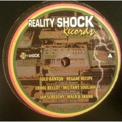 """Solo Banton / Errol Bellot / Jah Screechy /  - Reggae Recipe / Militant Souljah / Walk & Skank - 12"""""""