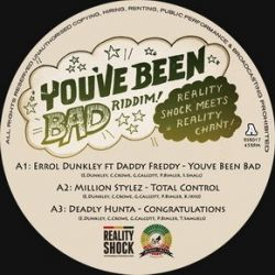 Errol Dunkley / Daddy Freddy / Million Stylez /  - You've Been Bad Riddim - 12""