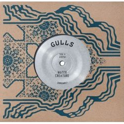 Gulls / Gulls Rhythm Force - Water Creature / Message To Rogg - 7""